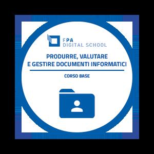 Produrre, valutare e gestire documenti informatici | Livello Base