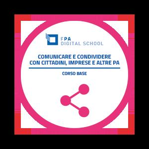 Comunicare e condividere con cittadini, imprese e altre PA | Livello Base