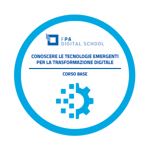 Conoscere le tecnologie emergenti per la trasformazione digitale | Livello Base