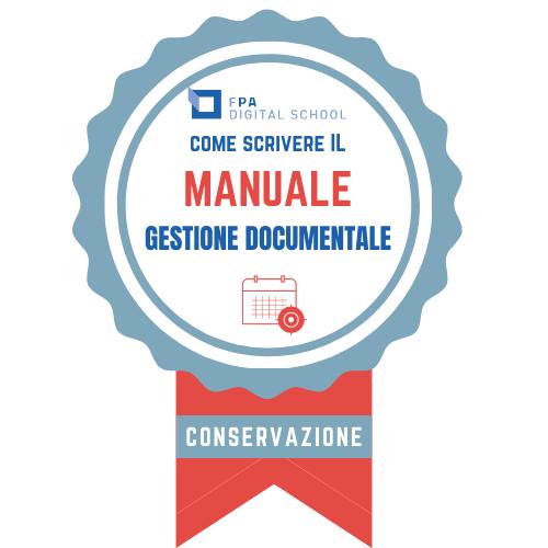 OBIETTIVO Gestione documentale | Area 2: La tenuta e la conservazione di archivi digitali