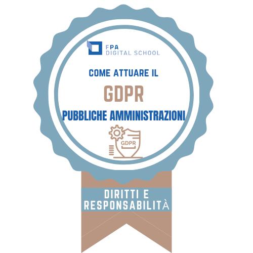 GDPR | Area 1 - Elementi di GDPR: diritti, compiti e responsabilità