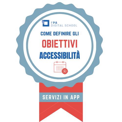 OBIETTIVO Accessibilità e usabilità | Modulo 2: Accessibilità delle APP