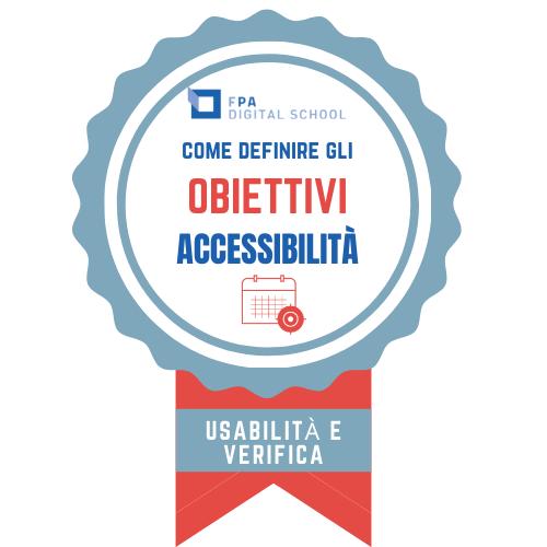 OBIETTIVO Accessibilità e usabilità | Modulo 3: Usabilità e verifiche