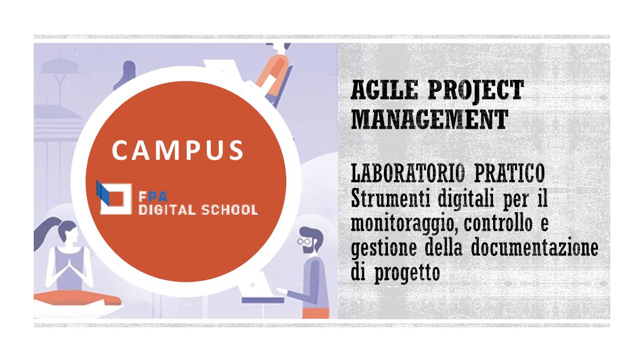 Modulo 4 | Laboratorio pratico: Strumenti digitali per il monitoraggio, controllo e gestione della documentazione di progetto